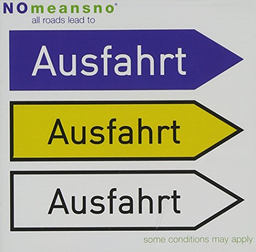 All Roads Lead to Ausfahrt
