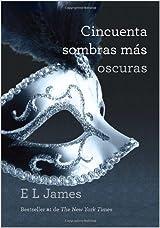 Cincuenta sombras mas oscuras (Vintage Espanol) (Spanish Edition)