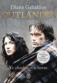 Outlander [1] : le chardon et le tartan