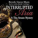 Interrupted Aria: The First Baroque Mystery (       UNABRIDGED) by Beverle Graves Myers Narrated by Geoffrey Blaisdell