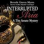 Interrupted Aria: The First Baroque Mystery | Beverle Graves Myers