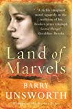 Land of Marvels (0099534541) by Unsworth, Barry