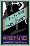 Man with The Dark Beard: An Inspector Stoddart Mystery: Volume 1 (The Inspector Stoddart Mysteries)