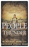 People of the Thunder (North America's Forgotten Past) (0765314398) by Gear, W. Michael