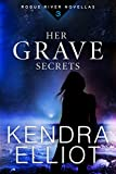 Her Grave Secrets (Rogue River Novella, Book 3)