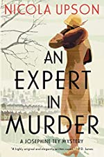 An Expert in Murder (Josephine Tey Mysteries Book 1)