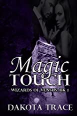 The Wizards of Venus Book One: Magic Touch