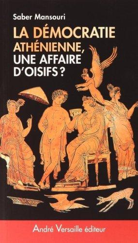 Démocratie athénienne, une affaire d'oisifs ? : Travail et participation politique au IVe siècle avant J.-C.