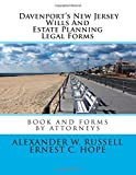 Davenport's New Jersey Wills And Estate Planning Legal Forms