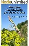 Breeding Invertebrates for Fun and Food