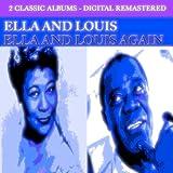 Ella and Louis - Ella and Louis Again (2 Classic Albums - Digital Remastered)