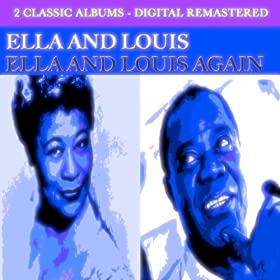 Ella and Louis - Ella and Louis Again (2 Classic Albums - Digital Remastered)