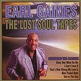 echange, troc Earl Gaines - Lost Soul Tapes