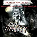 Just Henry Audiobook by Michelle Magorian Narrated by Richard Mitchley