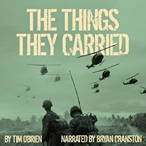 The Things They Carried Audiobook by Tim O'Brien Narrated by Bryan Cranston