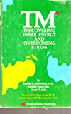 img - for Tm*: Discovering Inner Energy and Overcoming Stress (*Transcendental Meditation) book / textbook / text book
