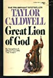 GREAT LION OF GOD: -3 (Fawcett Crest Book) (0449240967) by Caldwell, Taylor