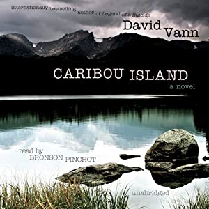 Caribou Island: A Novel | [David Vann]