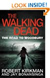 The Walking Dead: The Road to Woodbury (Walking Dead Book 2)