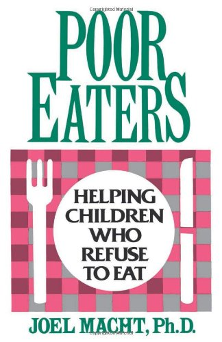 Poor Eaters: Helping Children Who Refuse To Eat front-1065396