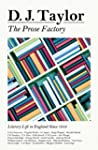 The Prose Factory: Literary Life in B...