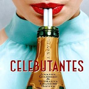 Celebutantes | [Amanda Goldberg, Ruthanna Khalighi Hopper]