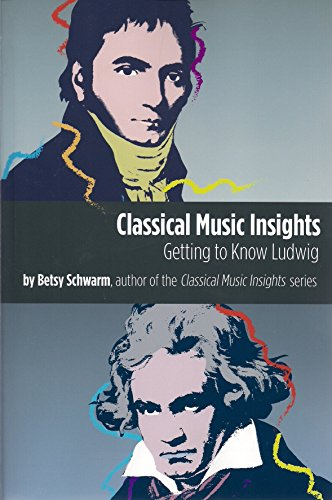 Classical Music Insights: Getting to Know Ludwig