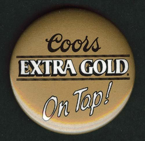 Coors Extra Gold On Tap! pinback button 1980s (Coors Extra Gold compare prices)