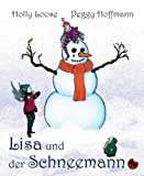 img - for Lisa und der Schneemann - Ein  ko-M rchen book / textbook / text book
