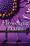 img - for Flowering Plants: A Pictorial Guide to the World's Flora book / textbook / text book