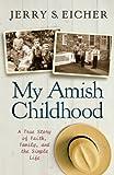 My Amish Childhood