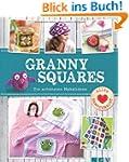 Granny Squares: Die sch�nsten H�kelideen
