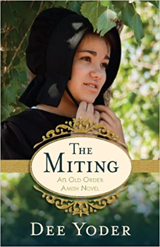 The Miting (Old Order Amish Book 1)