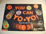 You Can Yo-Yo (0439088283) by Weber, Bruce