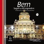 Bern Sagen und Legenden | Christine Giersberg