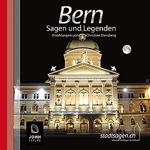 Bern Sagen und Legenden Hörbuch