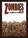 """Afficher """"Zombies La Mort et le mourant"""""""