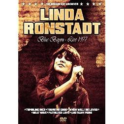 Linda Ronstadt: Blue Bayou- Live 1977