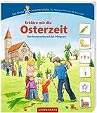 Erkläre mir die Osterzeit: Von Aschermittwoch bis Pfingsten (Der Kleine Himmelsbote)
