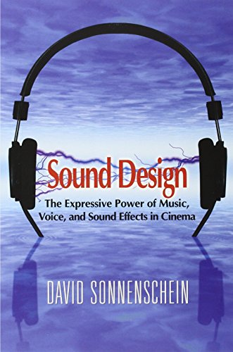 Sound Design: The Expressive Power of Music, Voice and...