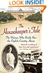 Housekeeper's Tale: The Women Who Rea...