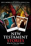 img - for New Testament Stories: What Do They Say Today? book / textbook / text book