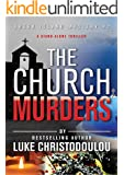 The Church Murders: A stand-alone thriller (Greek Island Mysteries Book 2)