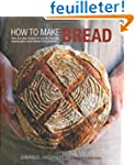 How to Make Bread: Step-by-step Recip...