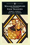 Four Tragedies: Hamlet; Othello; King Lear; Macbeth (Penguin Classics)