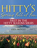 Hittys Spring Full of Fun (Hitty Season Series)