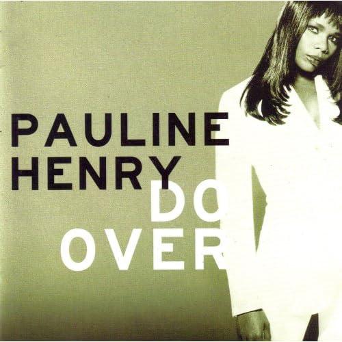 Pauline Henry > Do Over