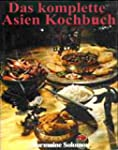 Das komplette Asien-Kochbuch (Asienko...