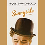 Sunnyside | [Glen David Gold]