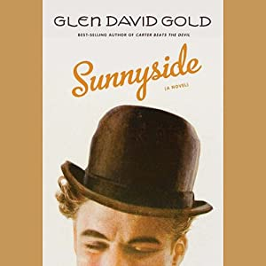 Sunnyside | [Glen David Gold]